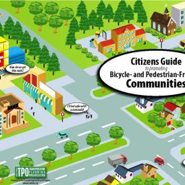 Citizens Guide to Bicycle- and Pedestrian-Friendly Communities